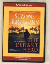 The Defiant Hero (Troubleshooters, Book 2) - Suzanne Brockmann, Carrington MacDuffie