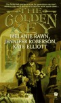 The Golden Key - Melanie Rawn, Jennifer Roberson, Kate Elliott