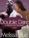 Double Dare - Melissa Blue