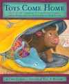 Toys Come Home: Being the Early Experiences of an Intelligent Stingray, a Brave Buffalo, and a Brand-New Someone Called Plastic - Emily Jenkins, Paul O. Zelinsky