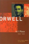 As I Please, 1943-1945 (The Collected Essays, Journalism and Letters of George Orwell, #3) - Ian Angus, Sonia Orwell, James Agate, George Orwell