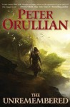 The Unremembered - Peter Orullian