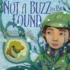 Not a Buzz to Be Found: Insects in Winter - Linda Glaser, Jaime Zollars