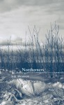Northerners (New Issues Poetry & Prose) - Seth Abramson