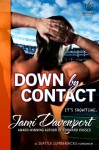 Down by Contact - Jami Davenport