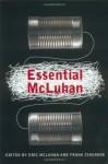 The Essential Mcluhan - Eric McLuhan, Eric McLuhan, Frank Zingrone