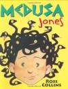 Medusa Jones - Ross Collins