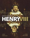 Henry VIII: Man and Monarch - Susan Doran