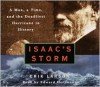 Isaac's Storm: A Man, a Time, and the Deadliest Hurricane in History - Erik Larson, Edward Herrmann