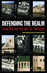 Defending the Realm: Inside MI5 and the War on Terrorism - Mark Hollingsworth, Nick Fielding