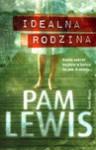 Idealna rodzina - Pam Lewis