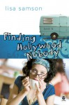 Finding Hollywood Nobody - Lisa Samson, The Navigators