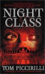 The Night Class - Tom Piccirilli