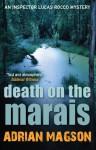 Death on the Marais - Adrian Magson