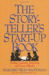 Storyteller's Start-Up Book - Margaret Read MacDonald, Liz Parkhurst