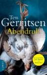 Abendruh: Thriller (German Edition) - Andreas Jäger, Tess Gerritsen