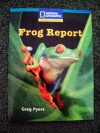Frog Report (Windows On Literacy) - Greg Pyers