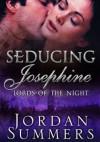 Seducing Josephine - Jordan Summers