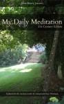 John Henry Jowett's My Daily Meditation: 21st Century Edition - John Henry Jowett, Sara Thielman, Samuel Thielman