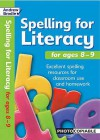 Spelling For Literacy For Ages 8 9 (Spelling For Literacy) - Andrew Brodie