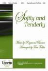Softly and Tenderly - Tom Fettke, Raymond S. Brown