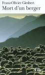 Mort d'un berger - Franz-Olivier Giesbert