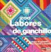 200 Labores de Ganchillo: Para Mantas, Colchas y Tapices - Jan Eaton