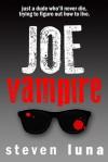 Joe Vampire (Joe Vampire, #1) - Steven Luna