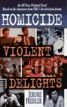 Violent Delights - Jerome Preisler
