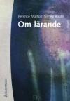 Om lärande - Shirley Booth, Ference Marton, Patricia Wadensjö