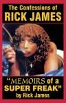"Rick James - ""Memoirs of a Super Freak"": The Confessions of Rick James - Rick James, Tony Rose"