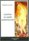 Cantos Al Amor Maravilloso - Roberto Alifano