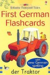 First German Flashcards (Farmyard Tales First Words Flashcards) - Heather Amery, Stephen Cartwright