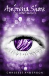 Ambrosia Shore: The Water Keepers, Book 3 - Christie Anderson