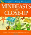 Minibeasts In Close Up (Young Discoverers) - Sally Morgan