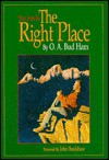 You Are in the Right Place: A Guide to Non-Sectarian Practical Spirituality - Bud Ham, John Bradshaw, Bud Ham