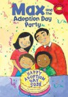 Max and the Adoption Day Party - Adria F. Klein, Mernie Gallagher-Cole