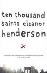 Ten Thousand Saints - Eleanor Henderson