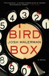 Bird Box: A Novel - Josh Malerman