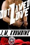 Outlawed Love - J.M. Krumbine