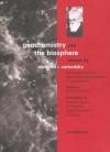 Geochemistry and the Biosphere: Essays by Vladimir I. Vernadsky - V. I. Vernadskii, Frank B. Salisbury, Aleksandr Leonidovich IAnshin, Olga Barash, Alexander Yanshin