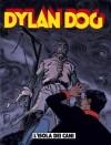 Dylan Dog n. 165: L'isola dei cani - Tiziano Sclavi, Mauro Boselli, Giampiero Casertano, Angelo Stano