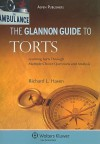 The Glannon Guide to Torts - Richard L. Hasen