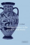 Maritime Traders in the Ancient Greek World - Charles Reed