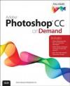 Adobe Photoshop CC on Demand - Steve Johnson, Perspection Inc.