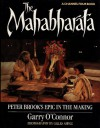 The Mahabharata: Peter Brook's Epic in the Making - Garry O'Connor