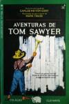 Aventuras de Tom Sawyer - Mark Twain, Carlos Heitor Cony