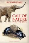 Call of Nature: The Secret Life of Dung - Richard Jones