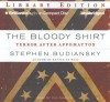 The Bloody Shirt: Terror After Appomattox - Stephen Budiansky, Phil Gigante