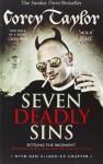 Seven Deadly Sins by Taylor, Corey (2012) Paperback - Corey Taylor